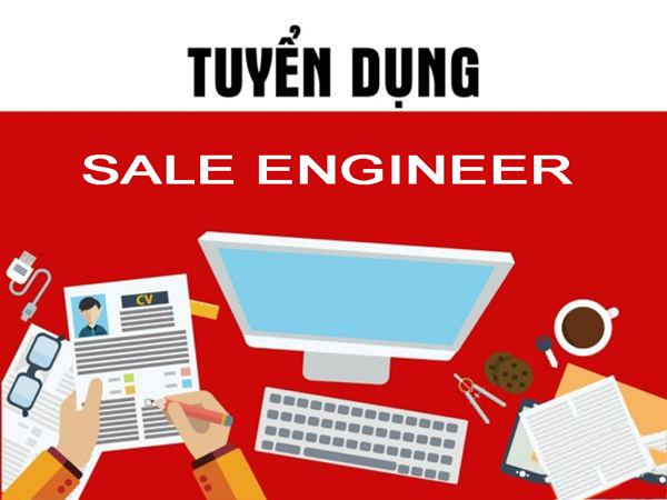 Tuyển dụng Sale Engineer
